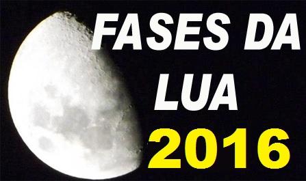 Fases da Lua 2016-Calendário Lunar